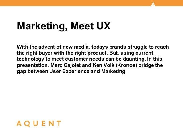 Aquent/AMA Webcast: Marketing, Meet UX