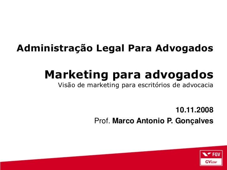 Administração Legal Para Advogados    Marketing para advogados       Visão de marketing para escritórios de advocacia     ...