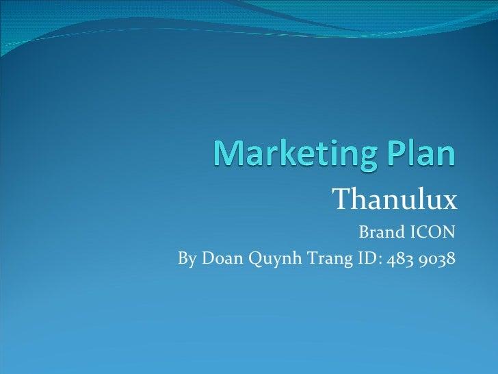 Marketing  Plan Thanulux