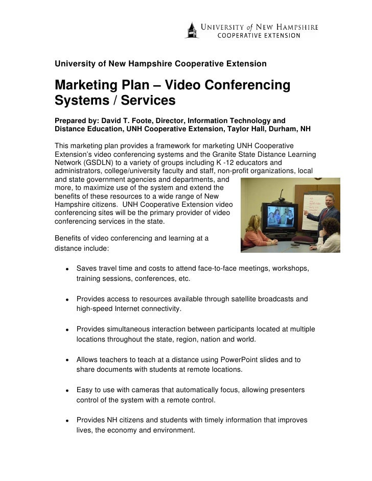 University of New Hampshire Cooperative Extension  Marketing Plan – Video Conferencing Systems / Services Prepared by: Dav...
