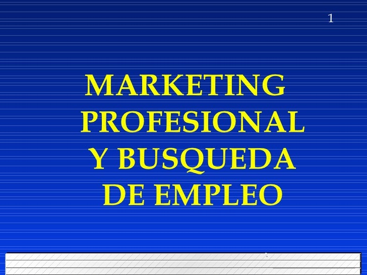 MARKETING PROFESIONAL Y BUSQUEDA DE EMPLEO