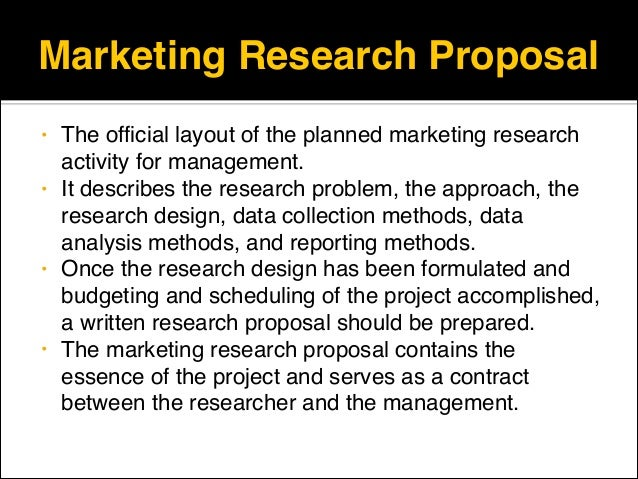 market research propalsal Writing a marketing research proposal is a very important task you need to take into consideration the necessary research proposals format, pay attention to its components, and be careful with the style of writing in order to provide you with some help, we decided to create a little guide, where all necessary components of [.