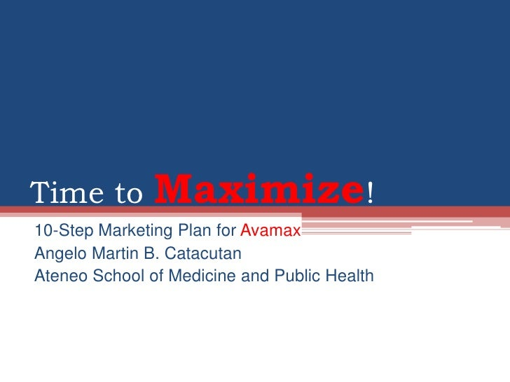 Marketing - Time to Maximize!
