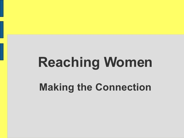Reaching Women Making the Connection