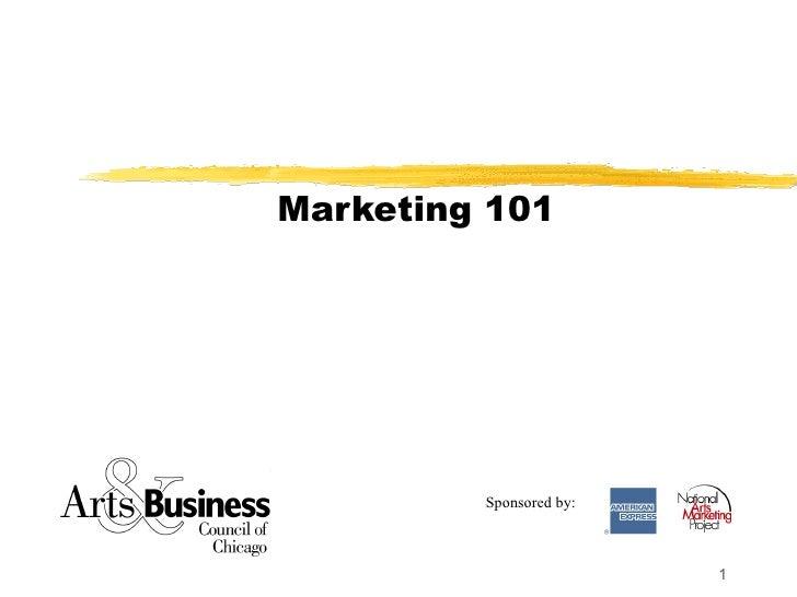 Marketing 101 Sponsored by: