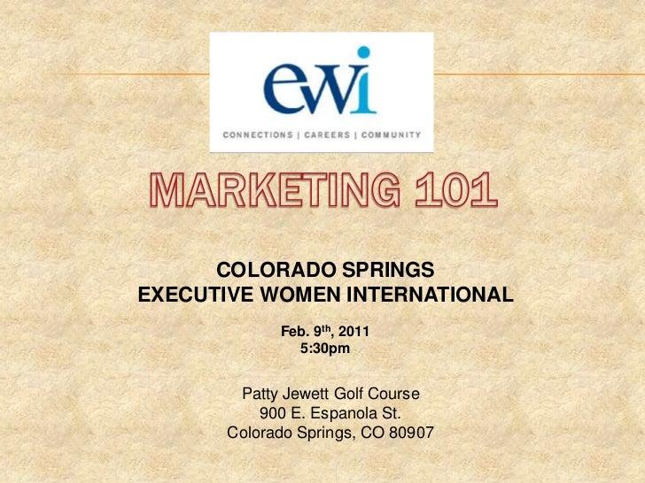 Marketing 101 Powerpoint   Colorado Springs Ewi