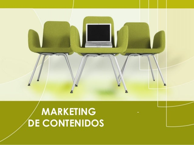 MARKETING DE CONTENIDOS  -