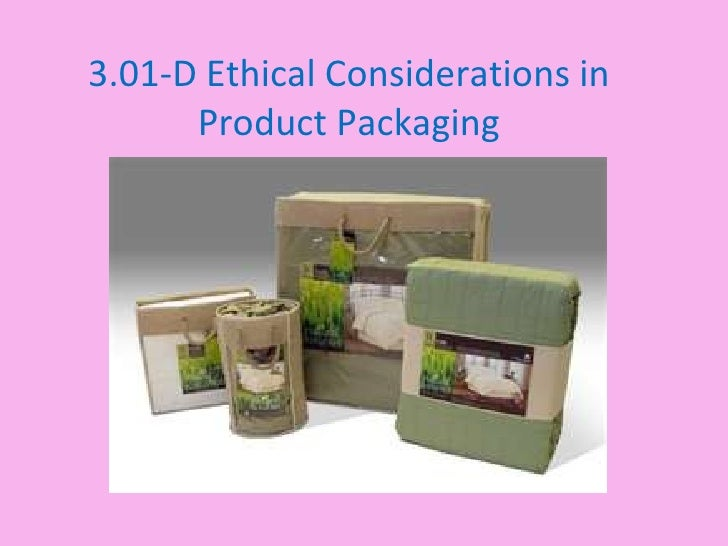 3.01-D Ethical Considerations in      Product Packaging