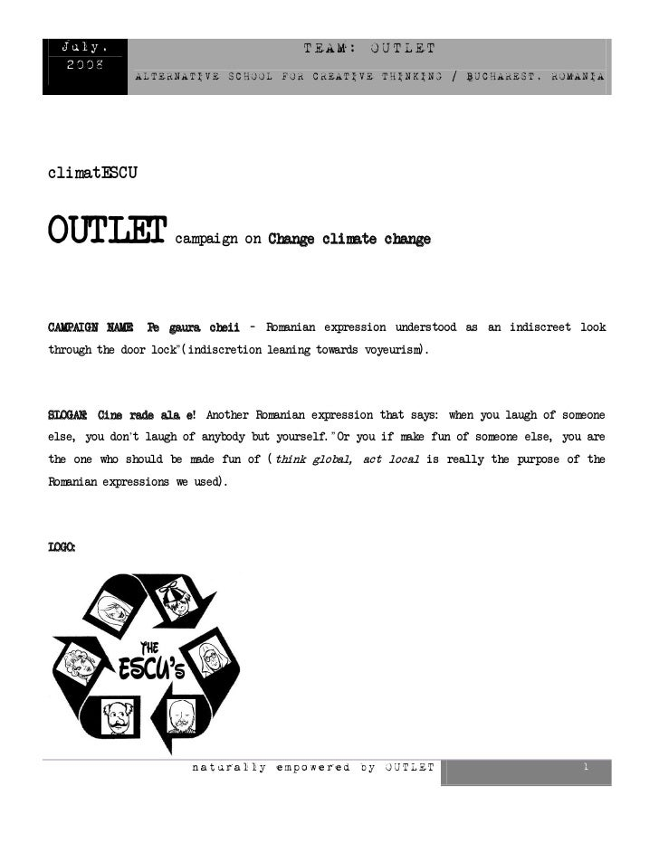July,                                     TEAM: OUTLET    2008                  ALTERNATIVE SCHOOL FOR CREATIVE THINKING /...