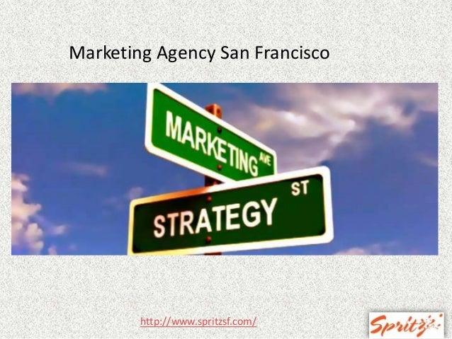 Marketing Agency San Francisco  http://www.spritzsf.com/
