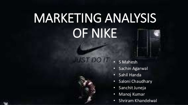 an introduction to the analysis of marketing of nike Case study analysis on nike corporation 1 introduction history nike is a major us footwear, clothing and sportswear supplier based in beaverton, oregon.
