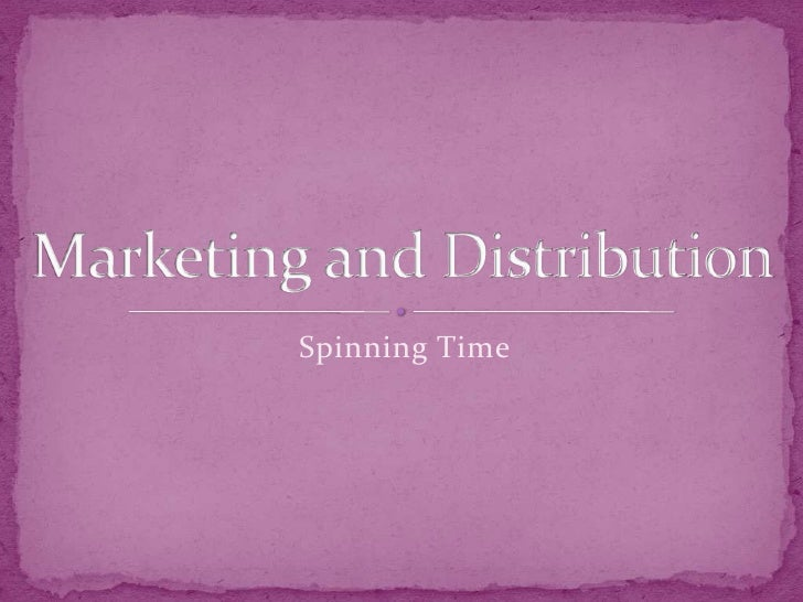 Marketing and distribution