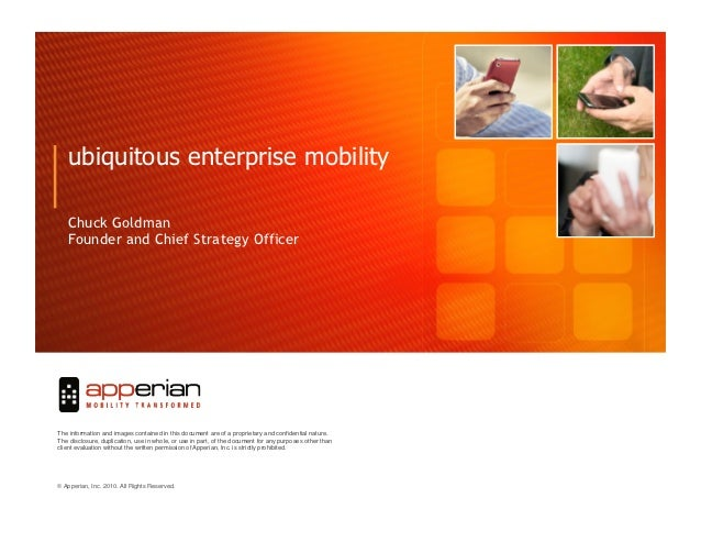 ubiquitous enterprise mobility   Chuck Goldman   Founder and Chief Strategy Officer                                       ...