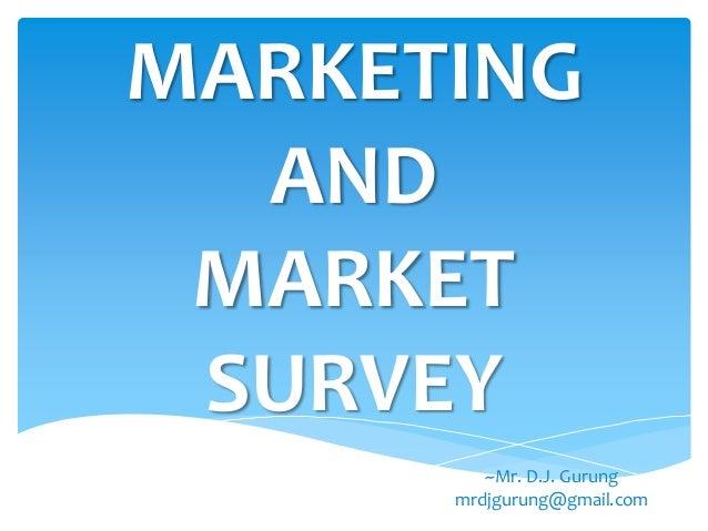 Marketing and Market survey