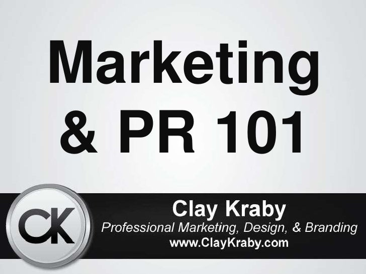 Marketing & Public Relations 101