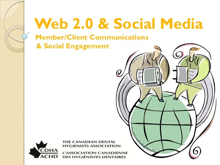 Web 2.0 & Social MediaMember/Client Communications& Social Engagement