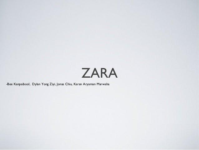ZARA-Bee Kanpaibool, Dylan Yong Ziyi, Jonas Chiu, Karan Aryaman Marwaha