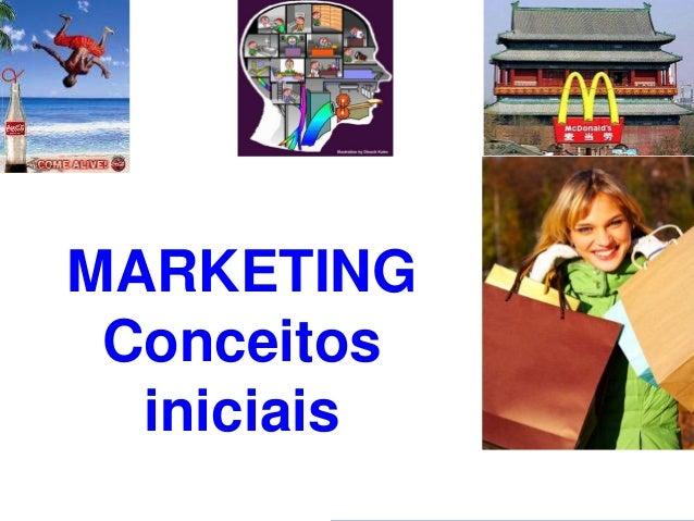 PROFESSOR MSc. ROGÉRIO TOBIAS MARKETING Conceitos iniciais