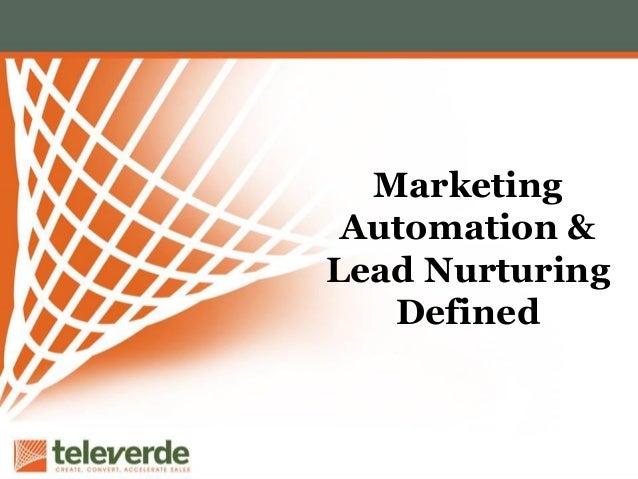 Marketing Automation & Lead Nurturing Defined