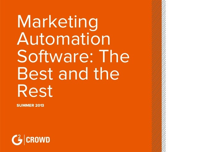 Marketing automation software: The best and the rest, Summer 2013