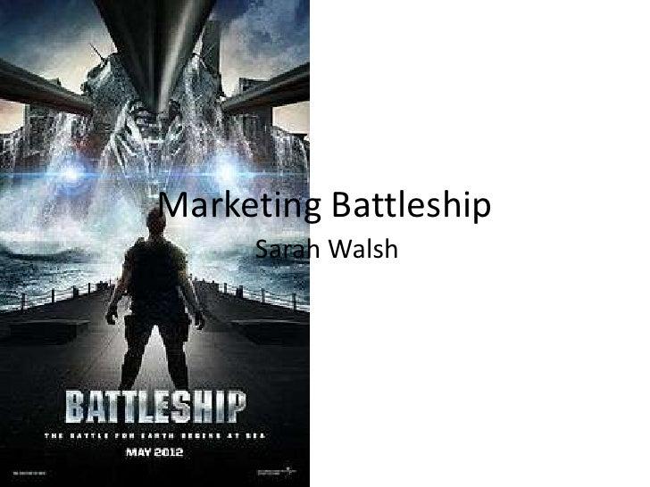 Marketing battleship
