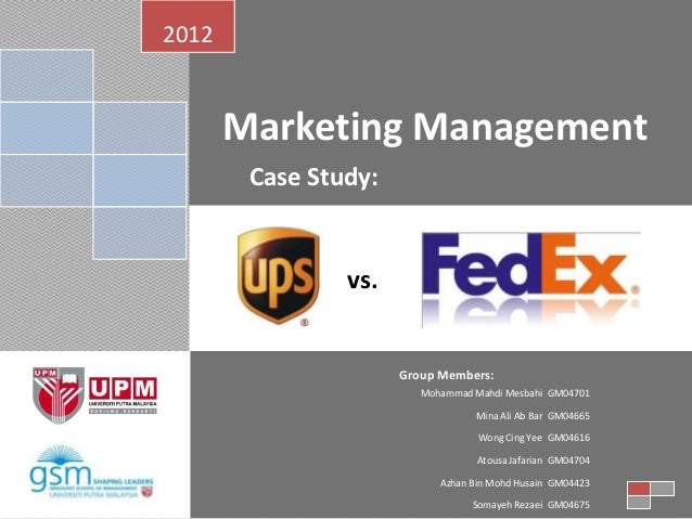 Marketing case fedex ups