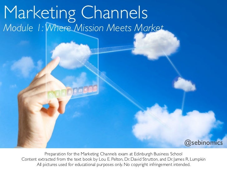 Marketing ChannelsModule 1: Where Mission Meets Market                                                                    ...