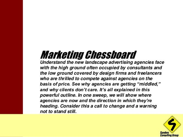 Marketing Chessboard  Understand the new landscape advertising agencies face  with the high ground often occupied by consu...
