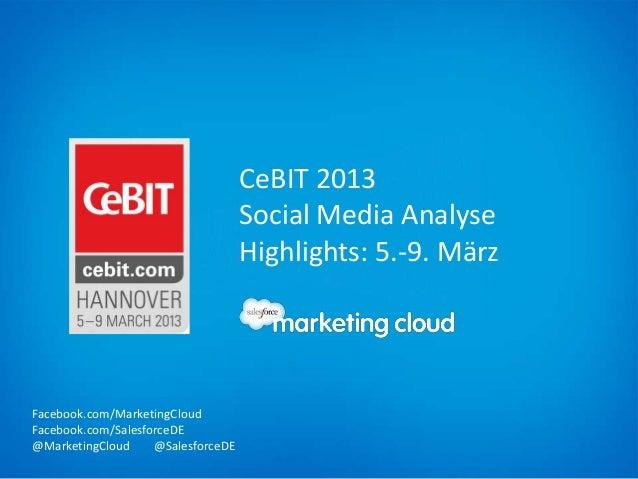 CeBIT 2013                                    Social Media Analyse                                    Highlights: 5.-9. Mä...