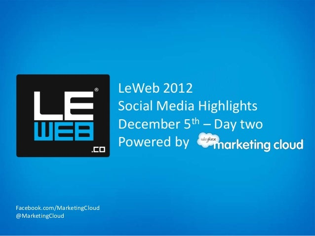 LeWeb 2012                              Social Media Highlights                              December 5th – Day two       ...