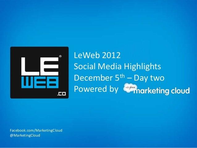 Marketing Cloud LeWeb Analysis Day Two - December 05