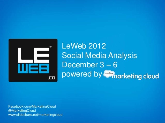 LeWeb 2012                                Social Media Analysis                                December 3 – 6             ...