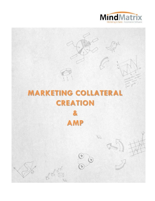 Marketing collateral creation & AMP