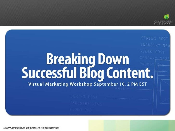 Breaking Down Successful Blog Content