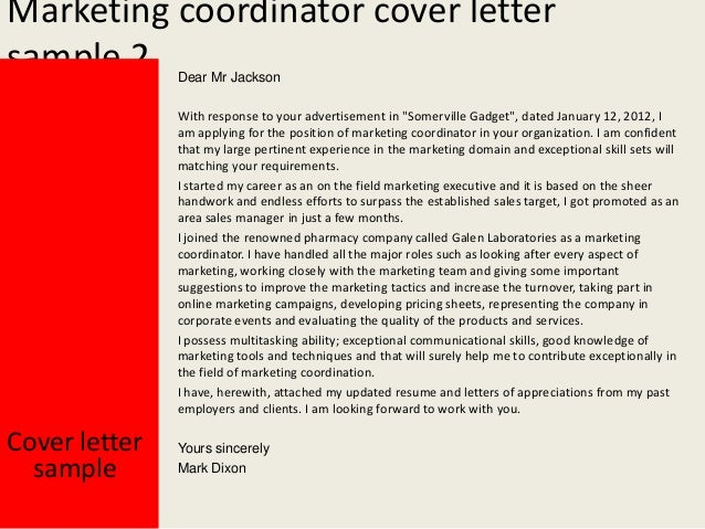 Marketing coordinator cover letter Cover letter sample Yours sincerely Mark Dixon; 3. Marketing coordinator ...