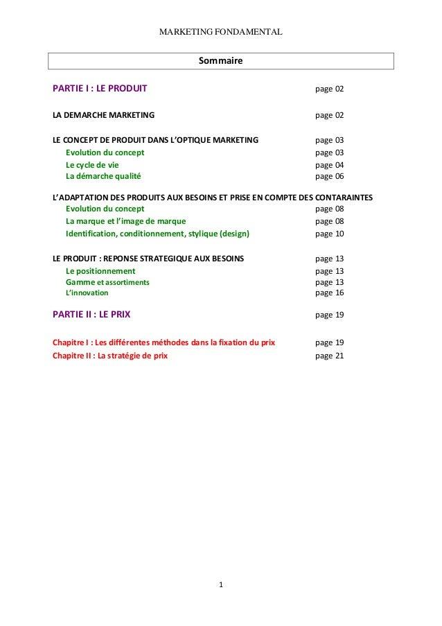 MARKETING FONDAMENTAL   Sommaire   PARTIEI:LEPRODUIT             page02   LADEMARCHEMARKETING    ...