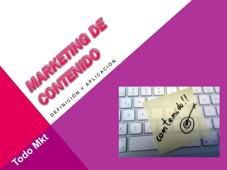 ¿QUE ES?El contenido está en el núcleo de la estrategia de marketing deun sitio. El contenido está en el centro de todas l...