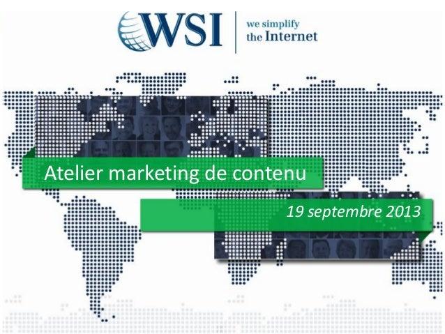 Atelier marketing de contenu 19 septembre 2013