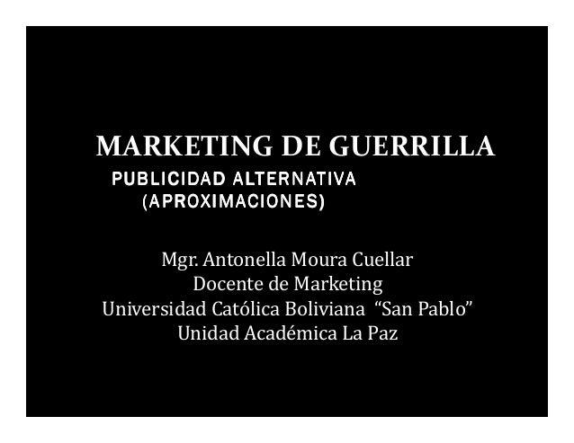 PUBLICIDADPUBLICIDADPUBLICIDADPUBLICIDAD ALTERNATIVAALTERNATIVAALTERNATIVAALTERNATIVA (APROXIMACIONES)(APROXIMACIONES)(APR...