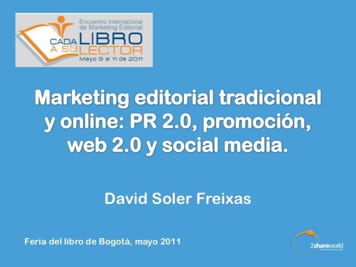 David Soler FreixasFeria del libro de Bogotá, mayo 2011