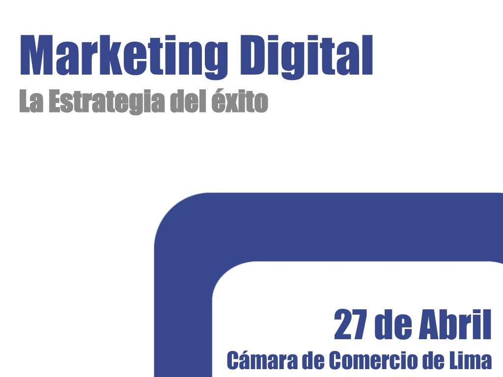 Marketing digital la estrategia del exito
