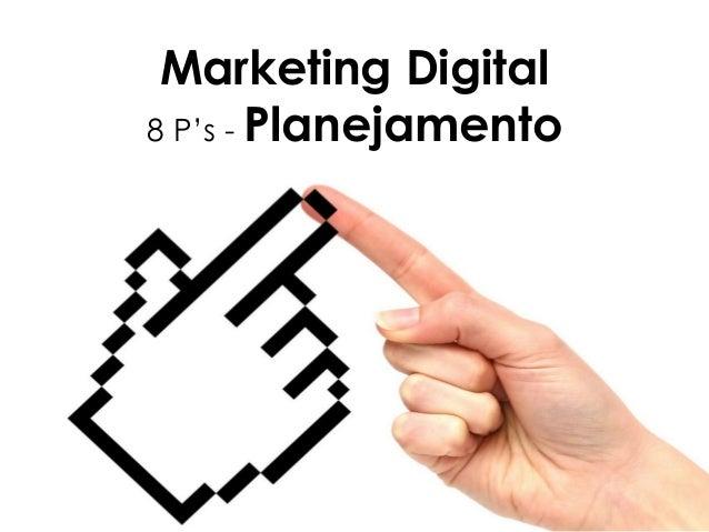 Marketing Digital 8 P's - Planejamento