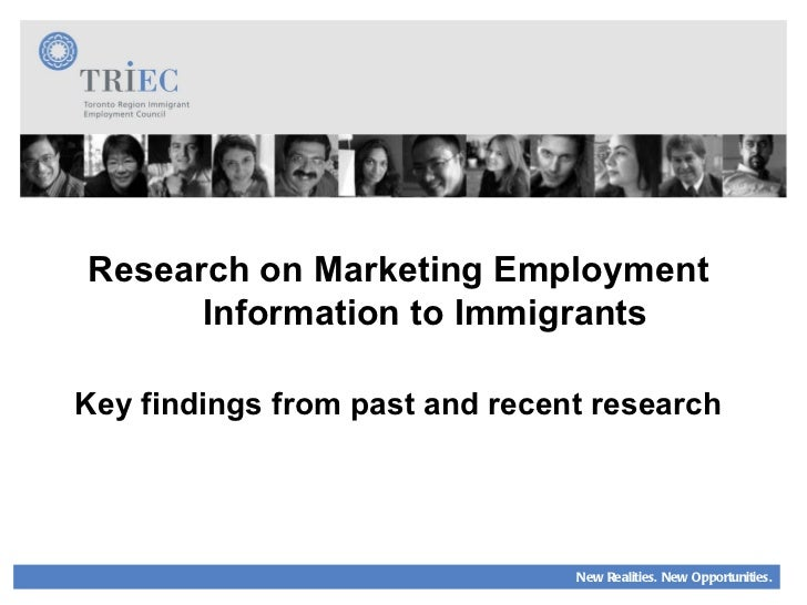 Research on Marketing Employment Information to Immigrants Key findings from past and recent research