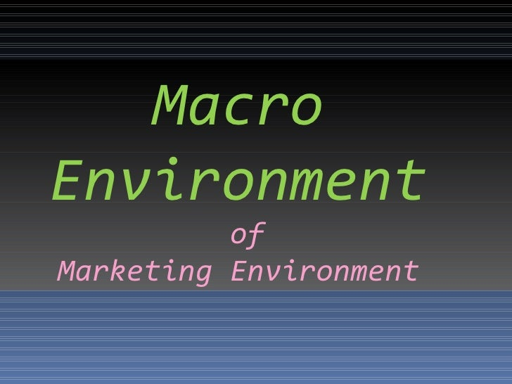 macro and micro environment of tata steel 1 making decision marketing essay factors environment macro and micro marketing the of influences the on analysis of strategic changes of tata steel group.
