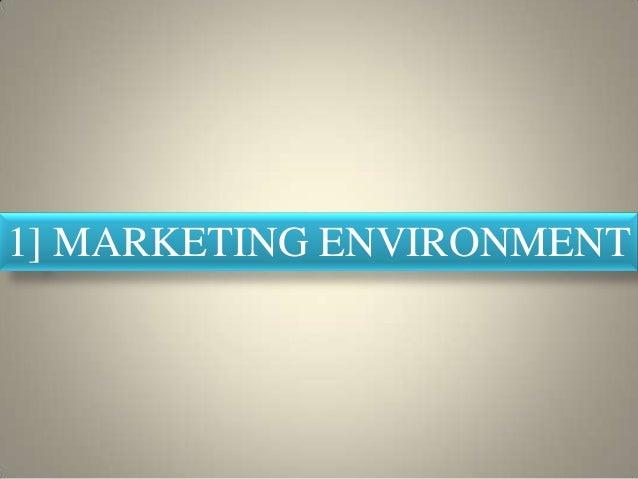 Marketing environment - Unitedworld School of Business