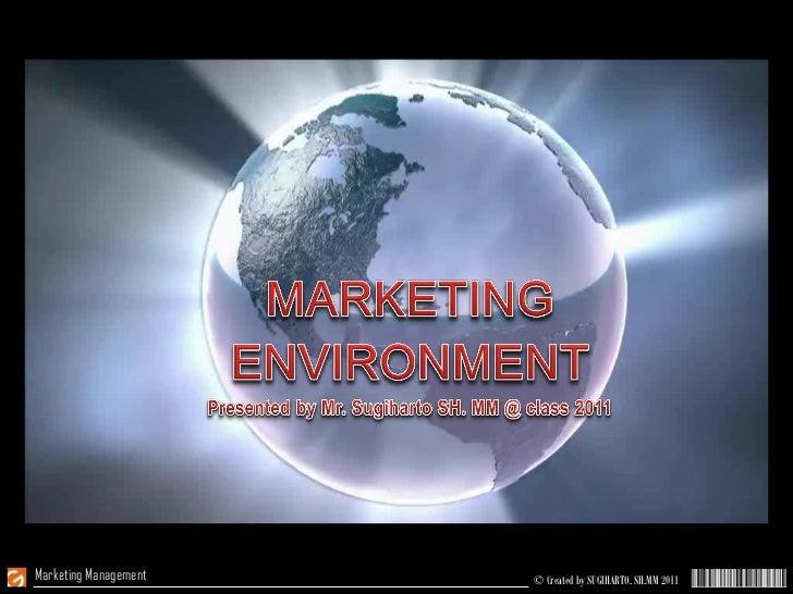 Marketing Management   © Created by SUGIHARTO, SH.MM 2011