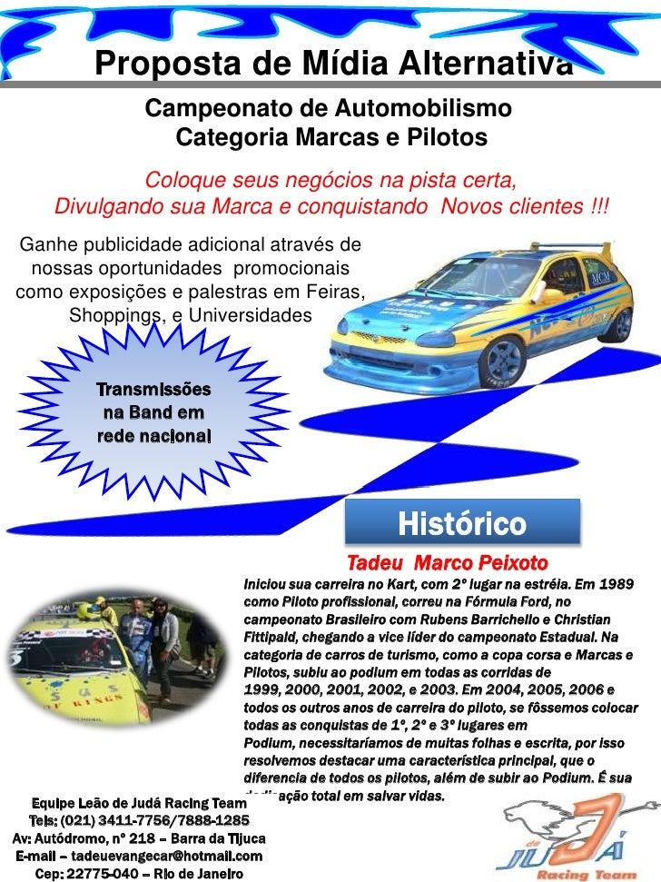 Proposta de Mídia Alternativa                    Campeonato de Automobilismo                      Categoria Marcas e Pilot...