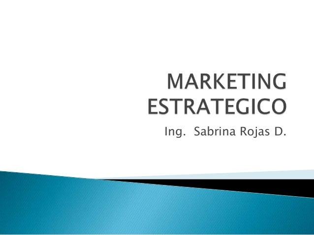 Ing. Sabrina Rojas D.