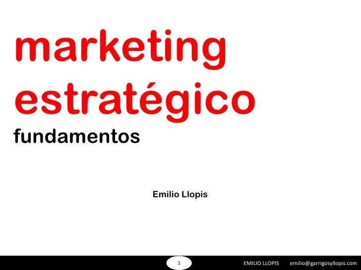 Marketing estratégico fundamentos