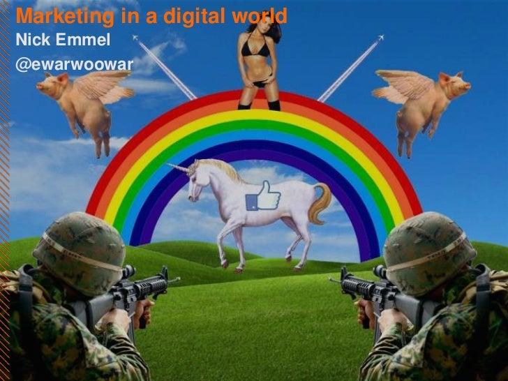 Marketing in a digital worldNick Emmel@ewarwoowar